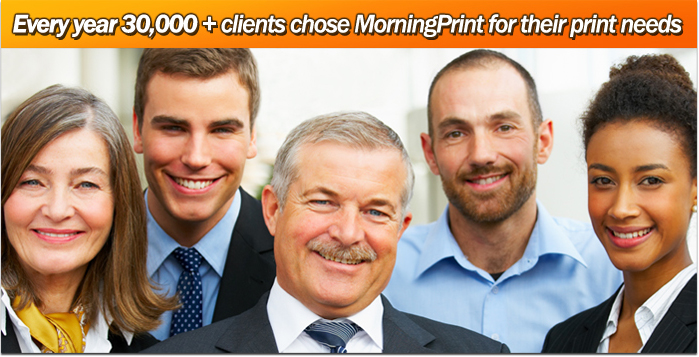 Every year over 30,000 clients chose MorningPrint